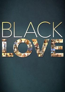 Watch Black Love Online