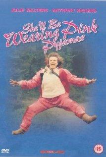 Watch She'll Be Wearing Pink Pyjamas Online