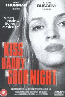 Watch Kiss Daddy Goodnight Online