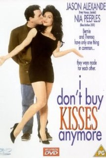 Watch I Don't Buy Kisses Anymore Online
