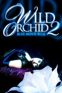 Watch Wild Orchid II: Two Shades of Blue Online