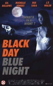 Watch Black Day Blue Night Online
