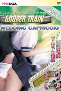 Watch Groper Train: Wedding Capriccio Online