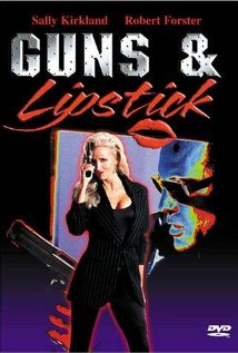 Watch Guns and Lipstick Online
