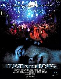 Watch Love Is the Drug Online