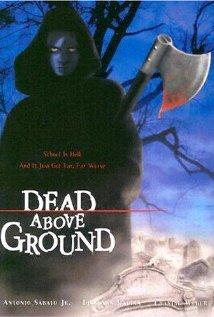 Watch Dead Above Ground Online