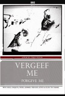Watch Vergeef me Online