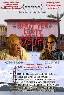Watch Shut Yer Dirty Little Mouth Online