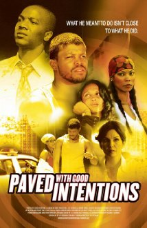 Watch Paved with Good Intentions Online
