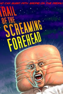 Watch Trail of the Screaming Forehead Online