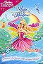 Watch Barbie Fairytopia: Magic of the Rainbow Online