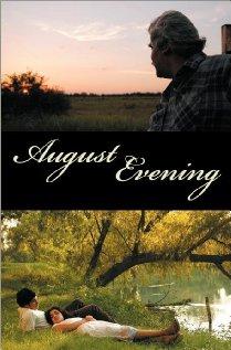 Watch August Evening Online