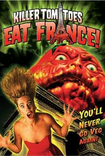 Watch Killer Tomatoes Eat France Online