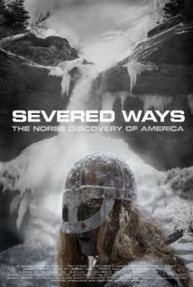 Watch Severed Ways: The Norse Discovery of America Online