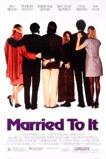 Watch Married to It Online
