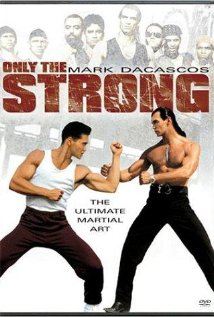 Watch Only The Strong Online
