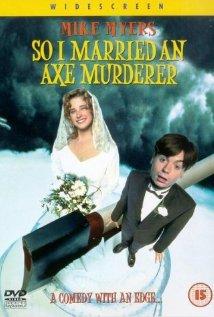 Watch So I Married an Axe Murderer Online