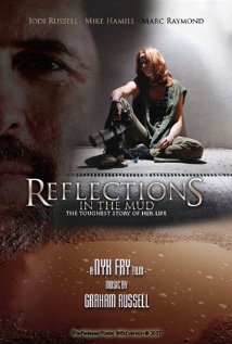 Watch Reflections in the Mud Online