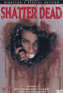 Watch Shatter Dead Online