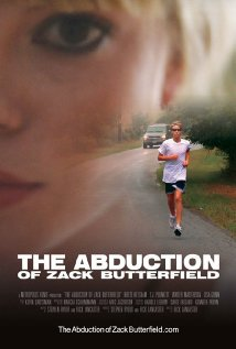 Watch The Abduction of Zack Butterfield Online