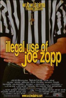 Watch Illegal Use of Joe Zopp Online