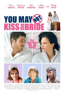 Watch You May Not Kiss the Bride Online