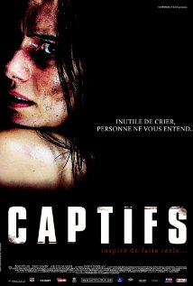 Watch Captifs 2010 Online