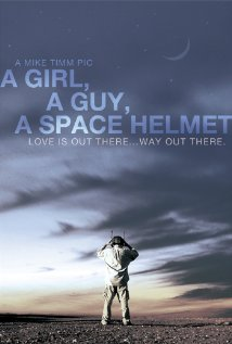 Watch A Girl, a Guy, a Space Helmet Online