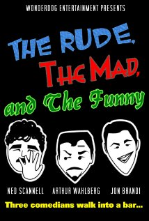 Watch The Rude, the Mad, and the Funny Online