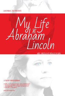 Watch My Life as Abraham Lincoln Online