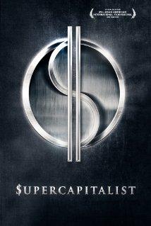Watch Supercapitalist Online