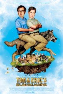 Watch Tim and Eric's Billion Dollar Movie Online