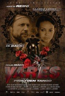 Watch Vares - Pimeyden tango Online