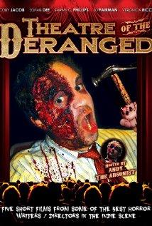 Watch Theatre of the Deranged Online