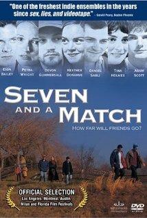 Watch Seven and a match Online