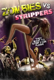 Watch Zombies Vs. Strippers Online