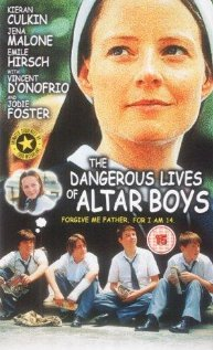 Watch The Dangerous Lives of Altar Boys Online