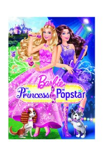 Watch Barbie: The Princess & the Popstar Online