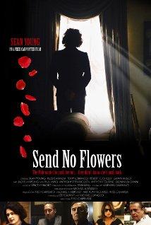 Watch Send No Flowers Online