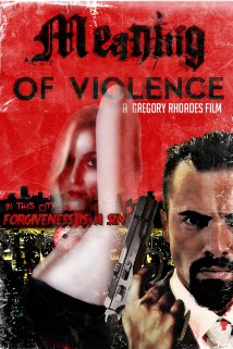 Watch Meaning of Violence Online