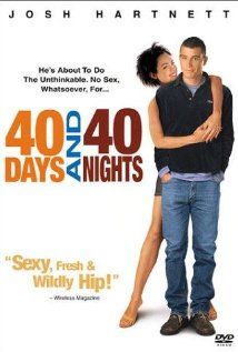 Watch 40 Days and 40 Nights Online