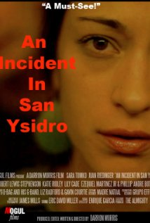 Watch An Incident in San Ysidro Online