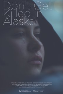 Watch Don't Get Killed in Alaska Online