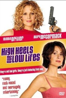 Watch High Heels and Low Lifes Online
