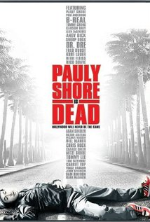 Watch Pauly Shore Is Dead Online