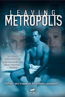 Watch Leaving Metropolis Online