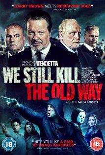 Watch We Still Kill the Old Way Online