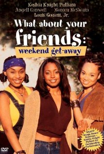 Watch What About Your Friends: Weekend Getaway Online