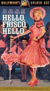 Watch Hello, Frisco, Hello Online