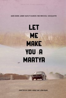 Watch Let Me Make You a Martyr Online